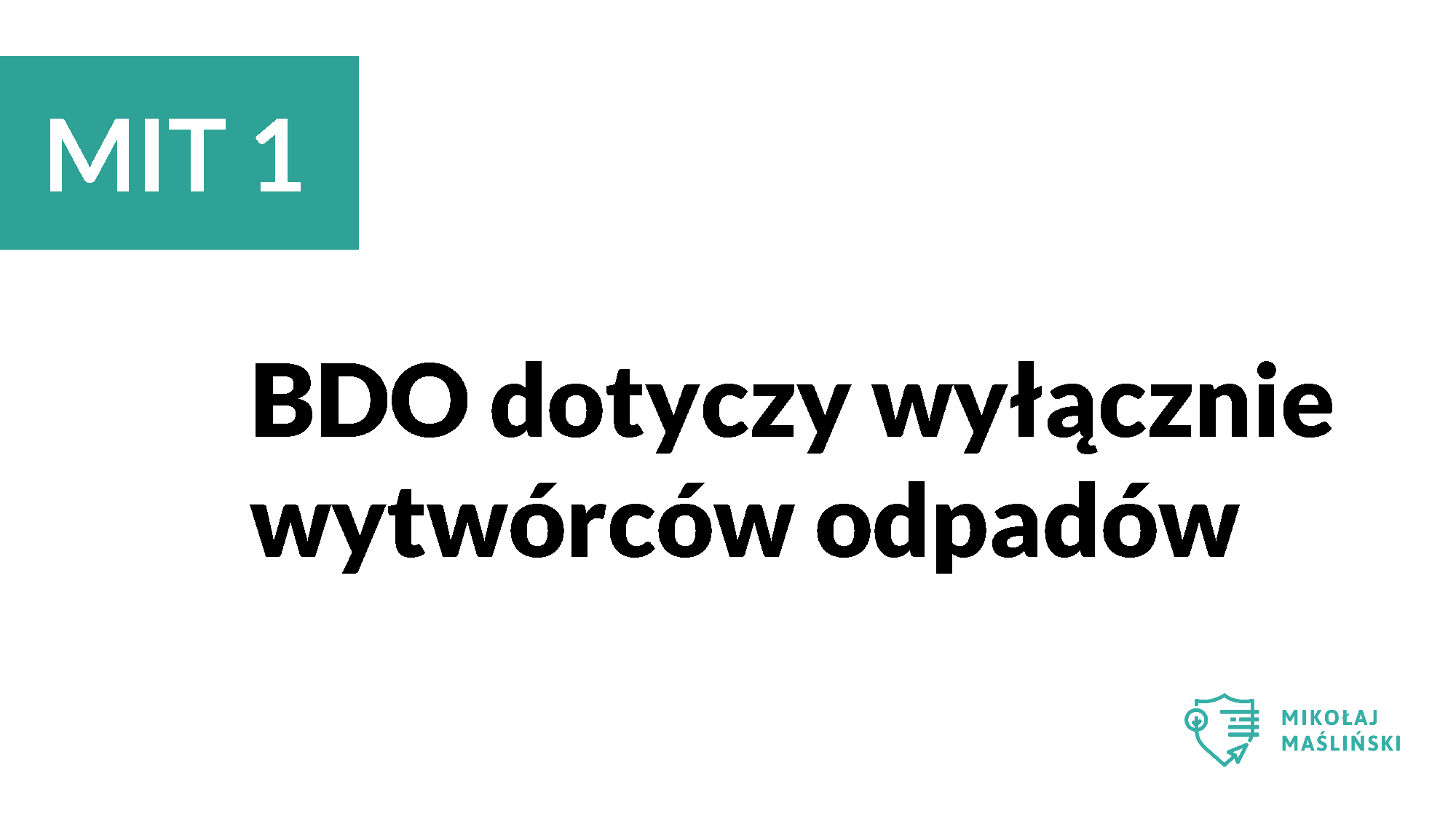 BDO Mikołaj Maśliński odpady