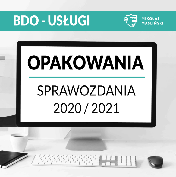 sprawozdanie_o_opakowaniach 2020_OPAK1_OPAK2_OPAK3_usługi_BDO